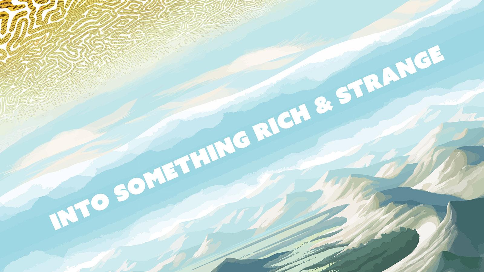 artsweek 2018 - Into Something Rich and Strange